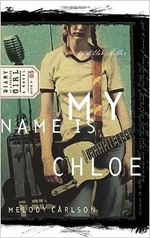 My Name is Chloe (Diary of a Teenage Girl: Chloe)