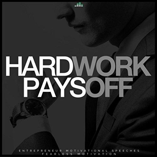 Dp On Hard Work: Hard Work Pays Off (Entrepreneur Motivational Speeches) By
