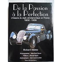 De la Passion à la Perfection : L'histoire du style aérodynamique en France 1930-1939