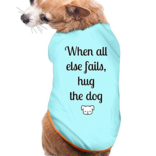 Hot Sale ! FASHION N WORLD Pet Dog Tshirt Pet Clothes For Small Dog Puppy Vest Ployster Dresses For Pets When All Else Fails, Hug The Dog Printed Funny Letters Apparel Puppy Clothes Christmas Gifts
