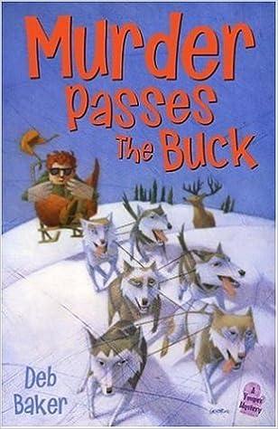 Book Murder Passes the Buck: A Gertie Johnson Backwoods Adventure by Deb Baker (2006-08-08)