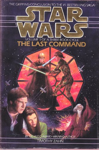 Star Wars: The Last Command (Star Wars Heir To The Empire Hardcover)