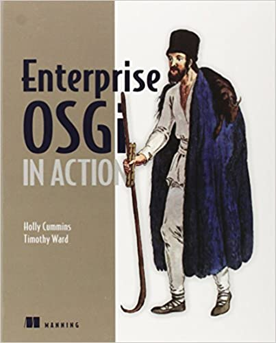 Enterprise osgi in action with examples using apache aries holly enterprise osgi in action with examples using apache aries 1st edition malvernweather Image collections