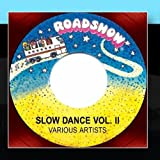 Slow Dance Vol. II by Various Artists