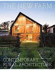 The New Farm: Contemporary Rural Architecture