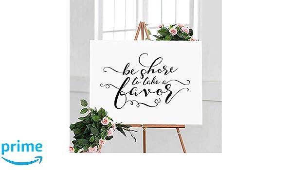 a55a6fefe5d9 Amazon.com  Be Shore To Take A Favor Sign Nautical Theme Wedding Beach  Theme Bridal Shower Beach Wedding Favors for Guests Beach Bachelorette Party  8x10 ...