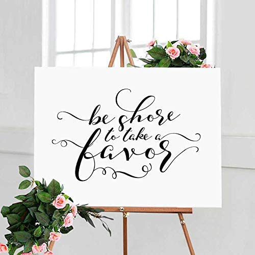 3a79743f4bde Be Shore To Take A Favor Sign Nautical Theme Wedding Beach Theme Bridal  Shower Beach Wedding Favors for Guests Beach Bachelorette Party 8x10 Inches  No Frame ...