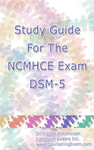 study guide for the ncmhce exam dsm 5 kindle edition by dr linton