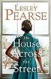 """""""The House Across The Street"""" av Lesley Pearse"""