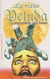 img - for La mano peluda y otras leyendas de la Colonia. (Spanish Edition) book / textbook / text book