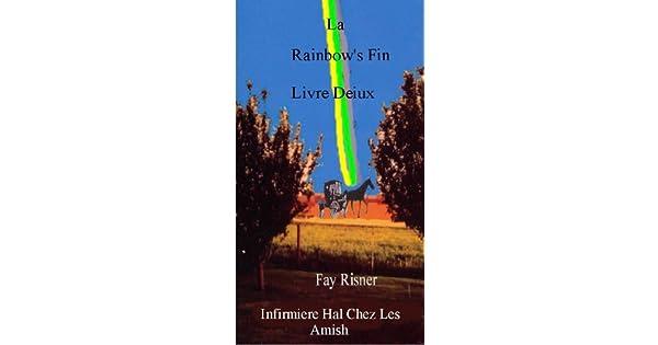 La Rainbows Fin (Infirmiere Hal Chez Les Amish t. 2) (French Edition)