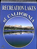Recreation Lakes of California 15th Ed.