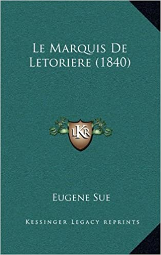 Book Le Marquis De Letoriere (1840) (French Edition)
