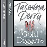 Gold Diggers | Tasmina Perry