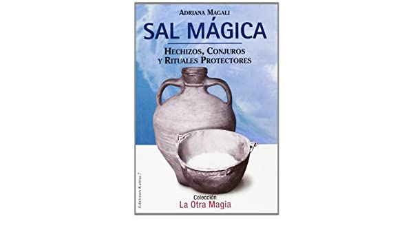 Amazon.com: Sal Magica (Spanish Edition) (9788488885739): Adriana Magali: Books