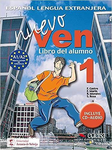 Nuevo Ven 1. Alumno + CD Audio (Spanish Edition): F. Castro ...