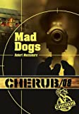 Cherub, Tome 8 : Mad dogs