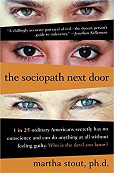 The Sociopath Next Door by [Stout Ph.D., Martha]