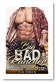 Big Bad Rancher: A Bad Boy Billionaire Romance