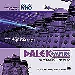 Dalek Empire - 1.4 Project Infinity | Nicholas Briggs