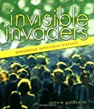 Invisible Invaders, Connie Goldsmith, 0822534169