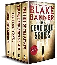 The Dead Cold Series: Books 5-8 (A Dead Cold Box Set Book 2)