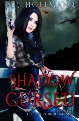 Shadow Cursed (The Daughters of Darkness) (Volume 2) ebook