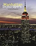 Manhattan Skyscrapers: Revised and Expanded Edition