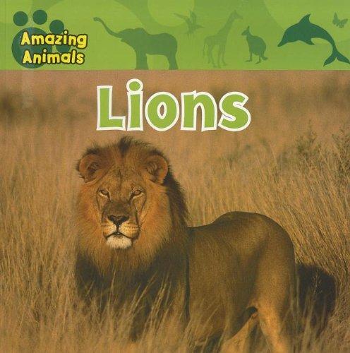 Download Lions (Amazing Animals) ebook
