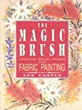 Magic Brush Fabric Painting, Lyn Castle, 0864173407