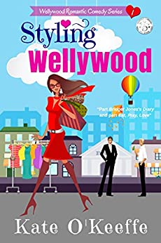 Styling Wellywood: Funny sexy chick lit (Wellywood