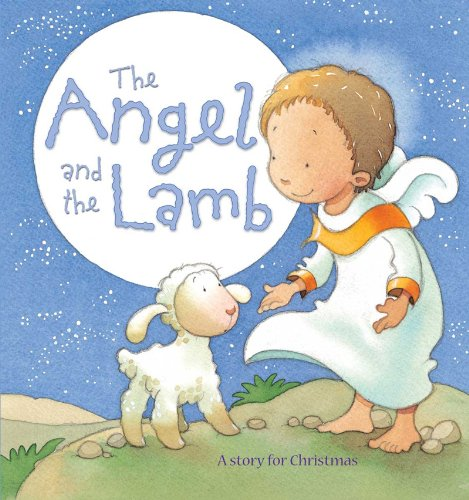 The Angel and the Lamb: A Story for Christmas pdf epub