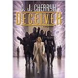 Deceiver: Foreigner #11par C. J. Cherryh