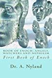 Book of Enoch: Angels, Watchers and Nephilim.