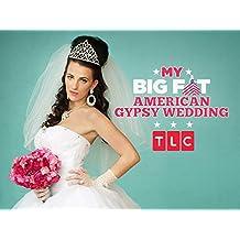 My Big Fat American Gypsy Wedding Season 1