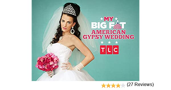 Amazon.com: My Big Fat American Gypsy Wedding Season 1: Amazon ...