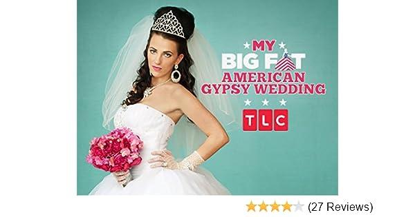 Watch My Big Fat American Gypsy Wedding Season 1 | Prime Video
