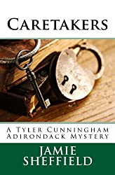 Caretakers (Tyler Cunningham Book 2)