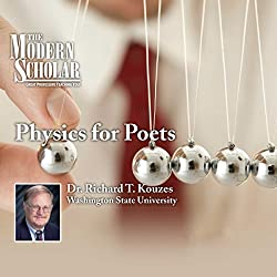 The Modern Scholar: Physics for Poets