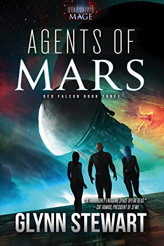 Agents of Mars (Starship's Mage: Red Falcon Book 3)