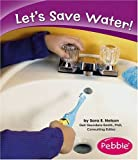 img - for Let's Save Water! (Caring for the Earth) book / textbook / text book