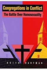 Congregations in Conflict: The Battle over Homosexuality Hardcover