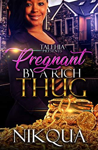 Pregnant by A Rich Thug