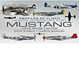 North American Mustang P-51, Dave Windle and Martin W. Bowman, 1848845812