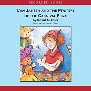 Cam Jansen: The Mystery of the Carnival Prize #9 Audiobook