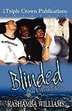 Blinded, Kashamba Williams, 0970247273