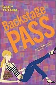 Amazon Com Backstage Pass 9780060560195 Gaby Triana Books border=
