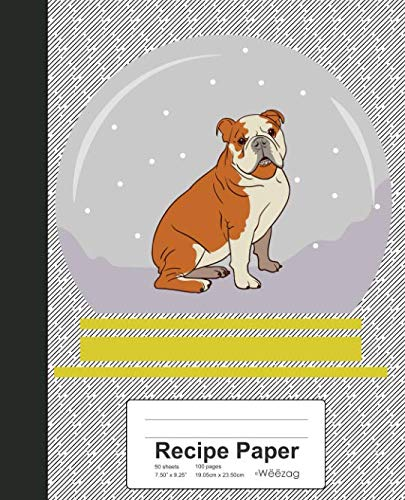 Recipe Paper: Bulldog Snow Globe Book (Weezag Recipe Paper Notebook)