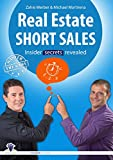 Real Estate Short Sales: insider secrets revealed (master the game - real estate)