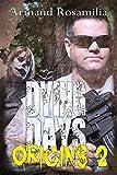 Dying Days: Origins 2